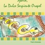 """Os presentamos el cuento inédito de Pedro Menéndez, """"Sybila, la dulce serpiente Oropel"""""""